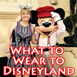 533aee2b25fb Disney Style – What To Wear to Disneyland