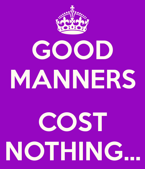 good-manners-cost-nothing