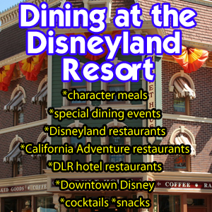 Everything You Need To Know About Dining At The Disneyland